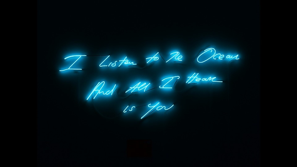 I Listen To The Ocean And All I Hear Is Youby Tracey Emin