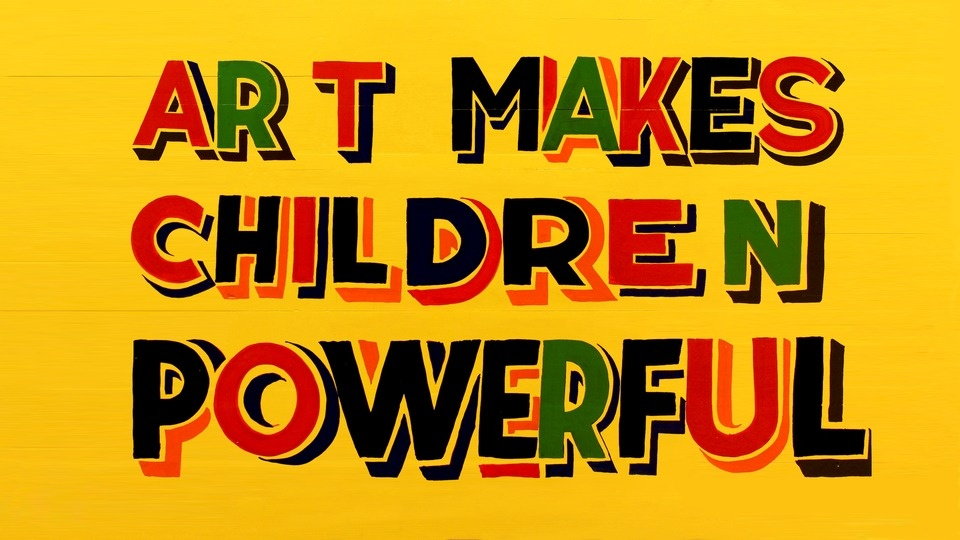 Art Makes Children Powerfulby Bob & Roberta Smith