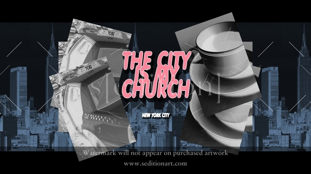 The City is My Church Series, New York City by Taylor Smith