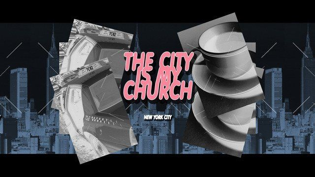 The City is My Church Series, New York City