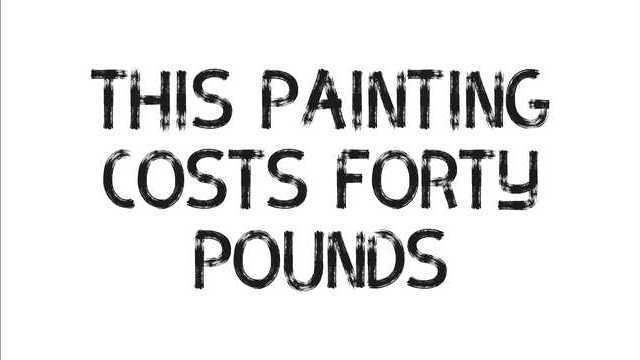 This painting costs forty pounds